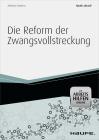 Die Reform der Zwangsvollstreckung