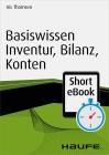 Basiswissen Inventur, Bilanz, Konten