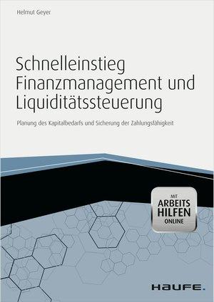 Schnelleinstieg Finanzmanagement und Liquiditätssteuerung