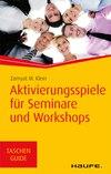 Aktivierungsspiele für Workshops und Seminare