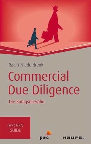 Commercial Due Diligence - Die Königsdisziplin