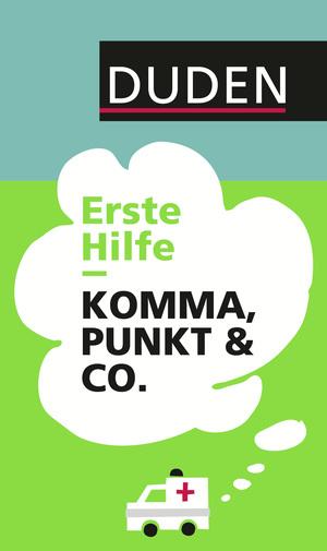 Erste Hilfe - Komma, Punkt & Co.