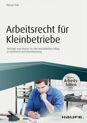 Arbeitsrecht für Kleinbetriebe