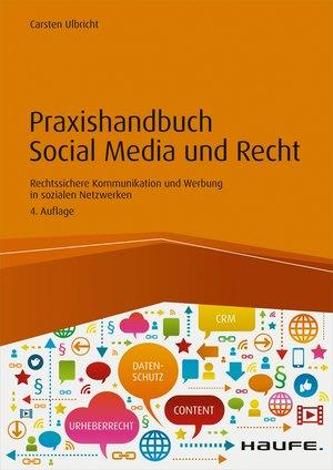 Praxishandbuch Social Media und Recht