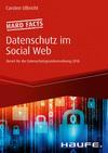 Vergrößerte Darstellung Cover: Hard facts Datenschutz im Social Web. Externe Website (neues Fenster)