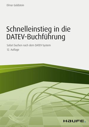 Schnelleinstieg in die DATEV-Buchführung