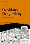 Vergrößerte Darstellung Cover: Crashkurs Storytelling. Externe Website (neues Fenster)