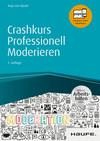 Vergrößerte Darstellung Cover: Crashkurs Professionell Moderieren. Externe Website (neues Fenster)