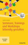 Vergrößerte Darstellung Cover: Seminare, Trainings und Workshops lebendig gestalten. Externe Website (neues Fenster)