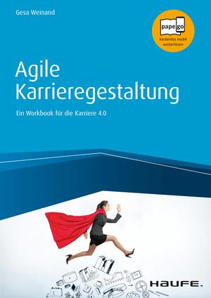 Agile Karrieregestaltung - inkl. Arbeitshilfen online