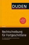 Deutsche Rechtschreibung für Fortgeschrittene