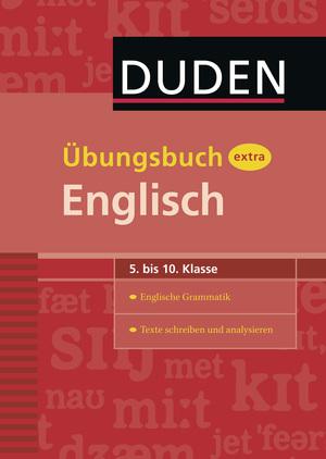 Übungsbuch extra Englisch - 5. bis 10. Klasse