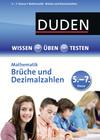 Brüche und Dezimalzahlen, 5. - 7. Klasse