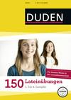 150 Lateinübungen, 1. bis 4. Lernjahr