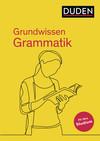 Grundwissen Grammatik - Fit fürs Studium