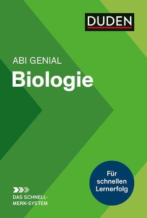 Abi genial Biologie - Das Schnell-Merk-System