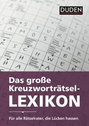 Das große Kreuzworträtsel-Lexikon