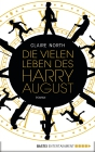 Vergrößerte Darstellung Cover: Die vielen Leben des Harry August. Externe Website (neues Fenster)
