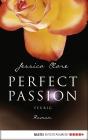 Vergrößerte Darstellung Cover: Perfect Passion - Feurig. Externe Website (neues Fenster)