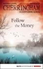 Vergrößerte Darstellung Cover: Follow the Money. Externe Website (neues Fenster)