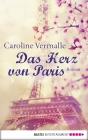 Vergrößerte Darstellung Cover: Das Herz von Paris. Externe Website (neues Fenster)