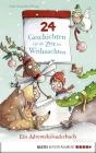Vergrößerte Darstellung Cover: 24 Geschichten für die Zeit bis Weihnachten. Externe Website (neues Fenster)