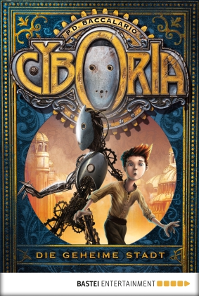 Cyboria - die geheime Stadt