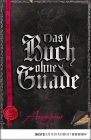 Vergrößerte Darstellung Cover: Das Buch ohne Gnade. Externe Website (neues Fenster)