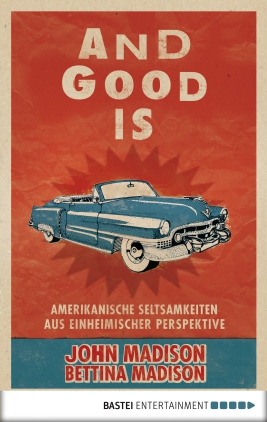 And Good Is