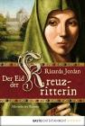 Vergrößerte Darstellung Cover: Der Eid der Kreuzritterin. Externe Website (neues Fenster)