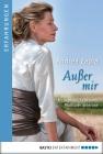 Vergrößerte Darstellung Cover: Außer mir. Externe Website (neues Fenster)