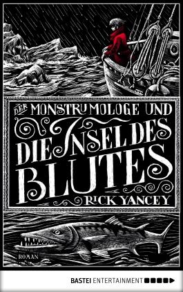 Der Monstrumologe und die Insel des Blutes