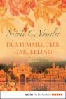 Vergrößerte Darstellung Cover: Der Himmel über Darjeeling. Externe Website (neues Fenster)