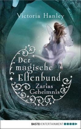 Der magische Elfenbund - Zarias Geheimnis