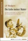 Vergrößerte Darstellung Cover: Die Liebe meiner Mutter. Externe Website (neues Fenster)