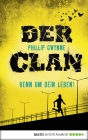 Vergrößerte Darstellung Cover: Der Clan - Renn um dein Leben!. Externe Website (neues Fenster)