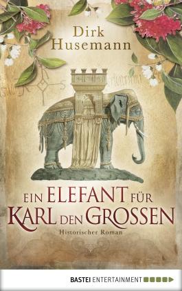Ein Elefant für Karl den Großen