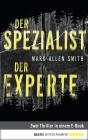 Der Spezialist / Der Experte