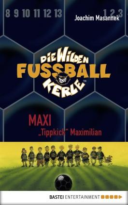 """Maxi """"Tippkick"""" Maximilian"""