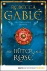 Vergrößerte Darstellung Cover: Die Hüter der Rose. Externe Website (neues Fenster)