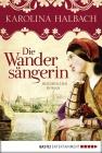 Vergrößerte Darstellung Cover: Die Wandersängerin. Externe Website (neues Fenster)