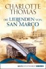 Vergrößerte Darstellung Cover: Die Liebenden von San Marco. Externe Website (neues Fenster)