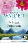 Vergrößerte Darstellung Cover: Die Maori-Prinzessin. Externe Website (neues Fenster)