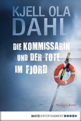 Die Kommissarin und der Tote im Fjord