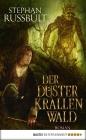 Vergrößerte Darstellung Cover: Der Düsterkrallenwald. Externe Website (neues Fenster)