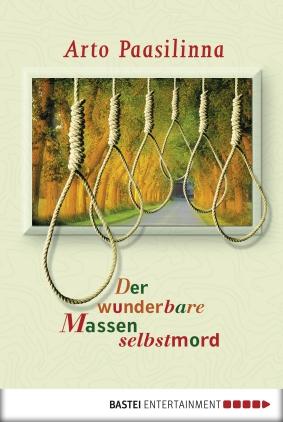 Der wunderbare Massenselbstmord