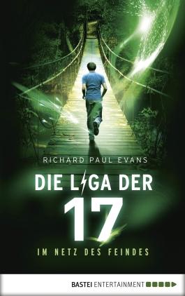 Die Liga der 17 - Im Netz des Feindes