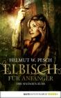 Elbisch für Anfänger - Der Sindarin-Kurs