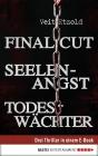 Vergrößerte Darstellung Cover: Final Cut / Seelenangst / Todeswächter. Externe Website (neues Fenster)