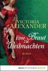 Vergrößerte Darstellung Cover: Eine Braut zu Weihnachten. Externe Website (neues Fenster)